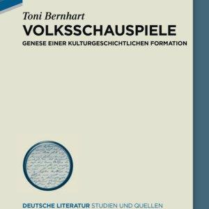 Toni Bernhart: Volksschauspiele. Genese einer kulturgeschichtlichen Formation. (Deutsche Literatur. Studien und Quellen, Bd. 31). Berlin/Boston: Walter de Gruyter 2019.